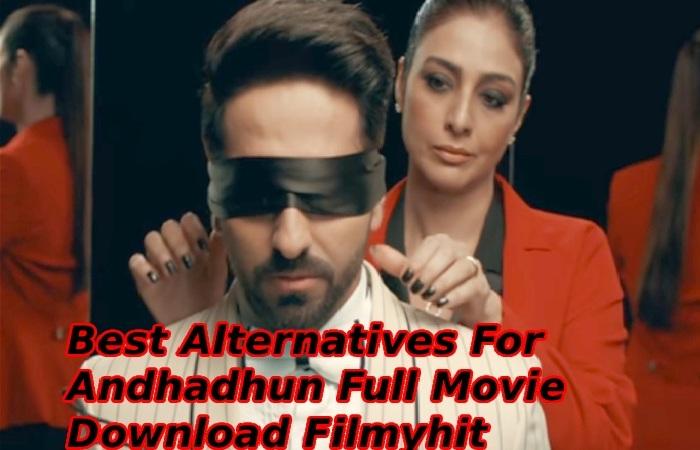 Andhadhun Full Movie Download Filmyhit