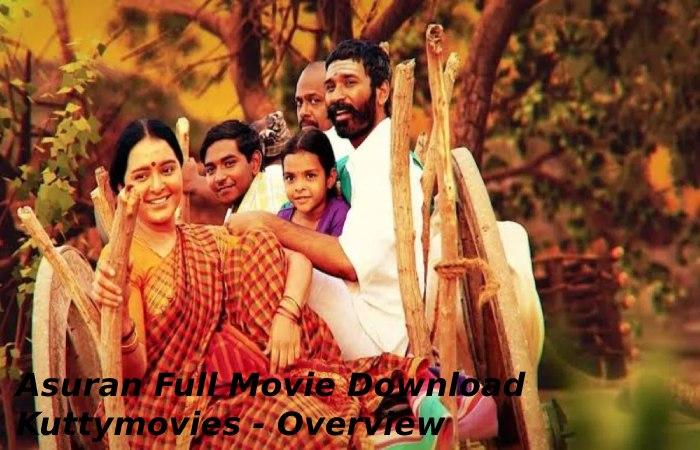 Asuran Full Movie Download Kuttymovies