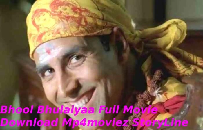 Bhool Bhulaiyaa Full Movie Download Mp4moviez StoryLine