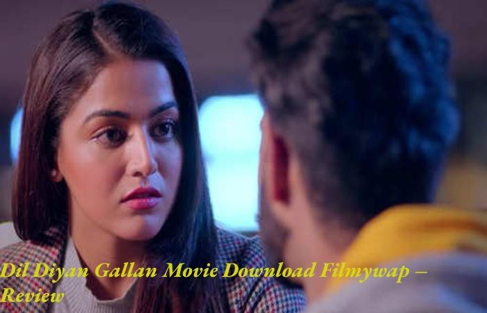 Dil Diyan Gallan Movie Download Filmywap (2)