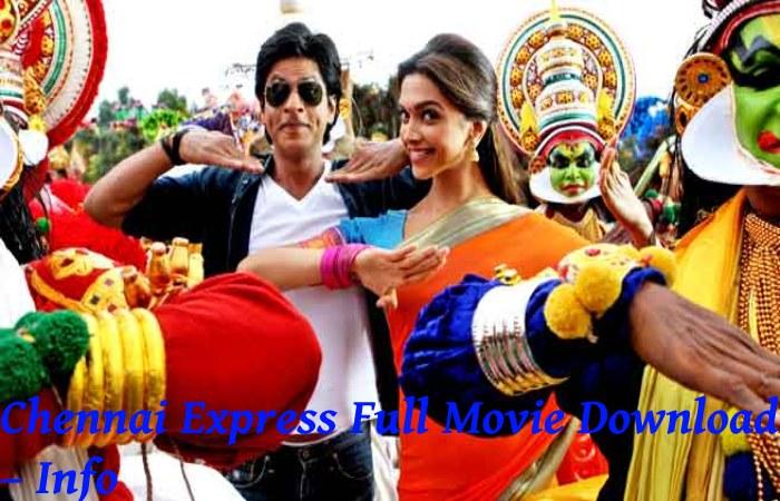 Chennai Express Full Movie Download – Info