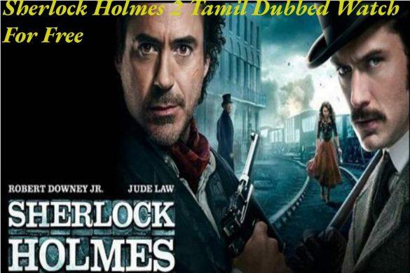 Sherlock Holmes 2 Tamil Dubbed