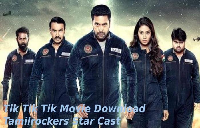 Tik Tik Tik Movie Download Tamilrockers Watch For Free