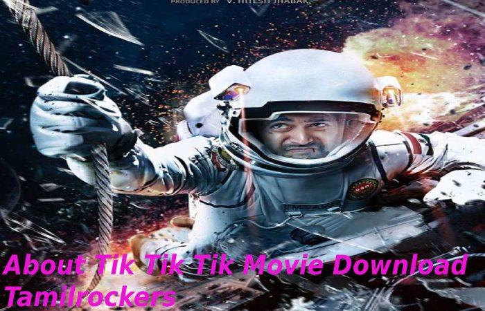 About Tik Tik Tik Movie Download Tamilrockers
